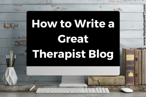 How to Write a Great Blog Post www.ManhattanMFT.com